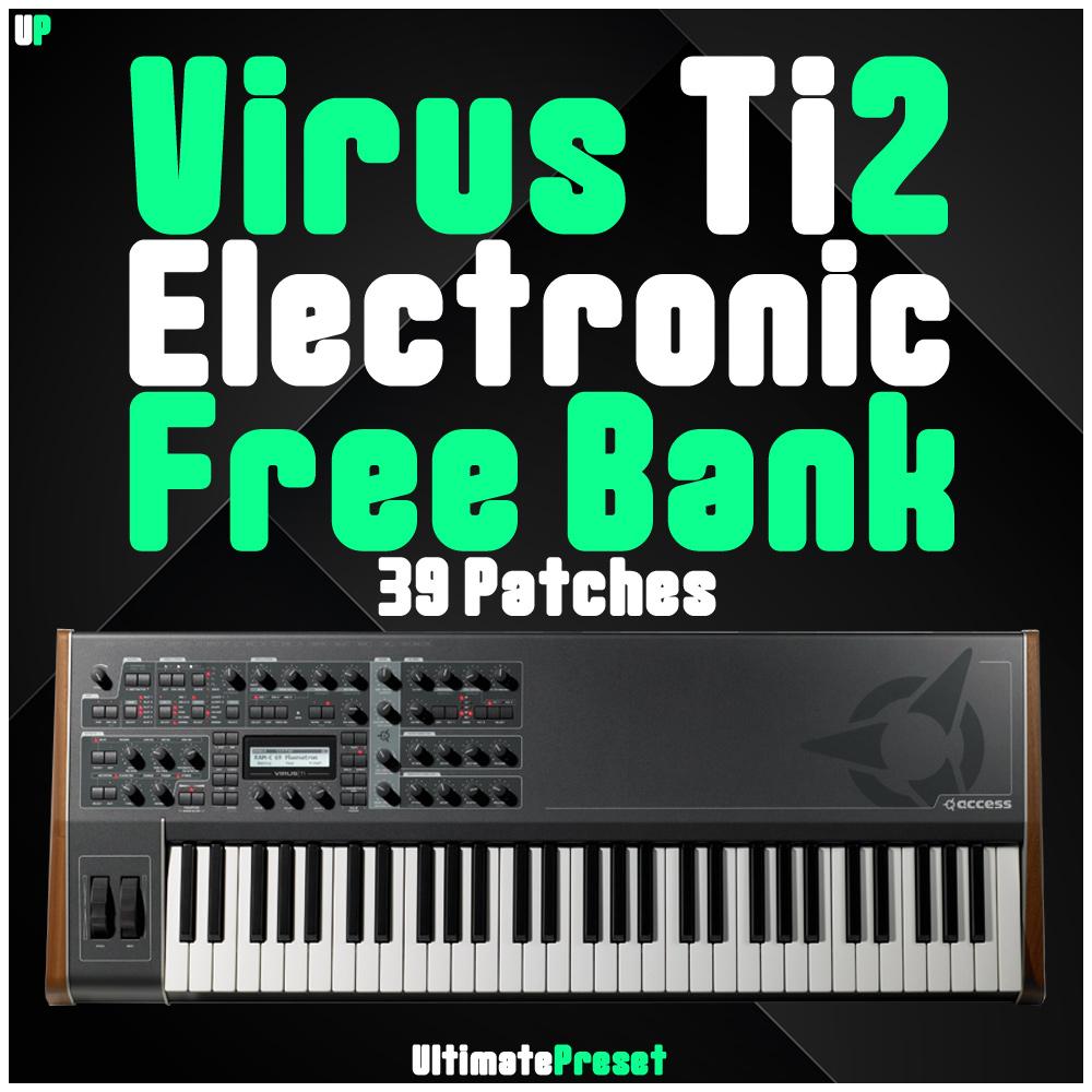 Virus Ti2 Electronic Free Bank - Ultimate Preset