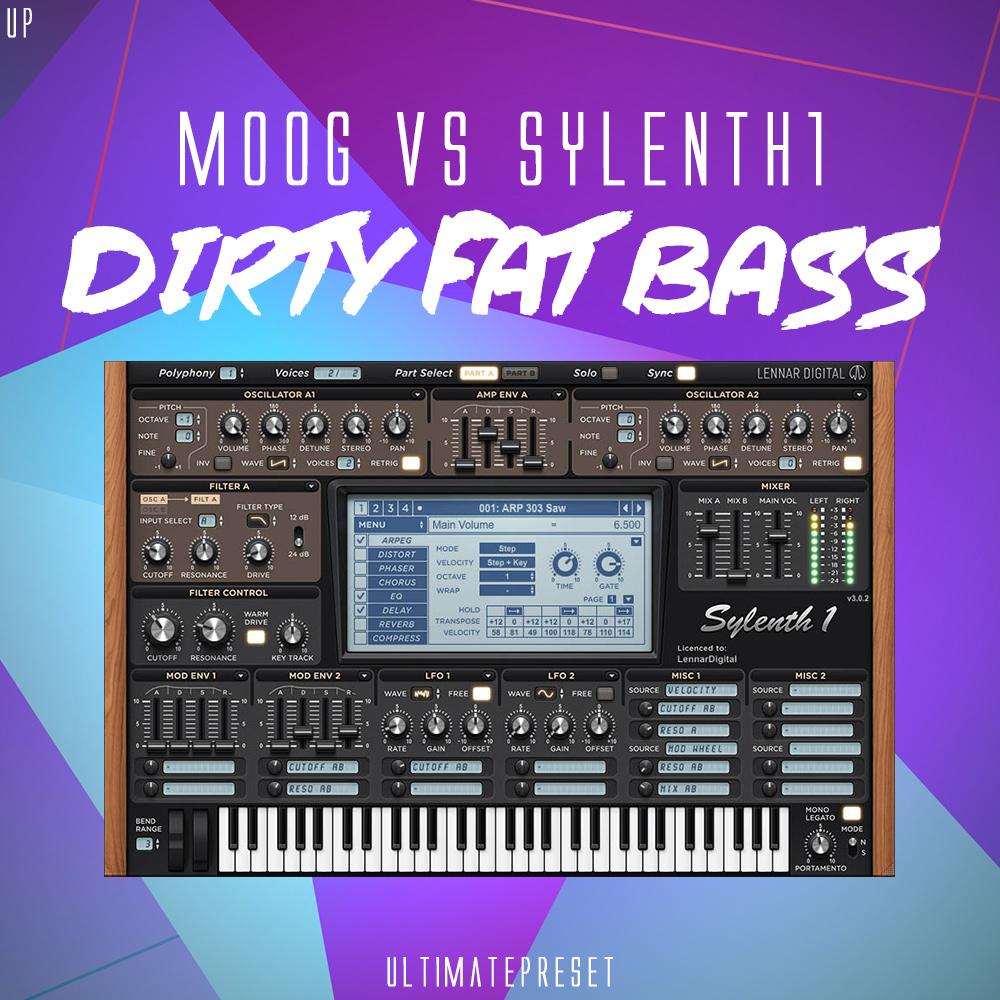 Moog Vs Sylenth1 Dirty Fat Bass